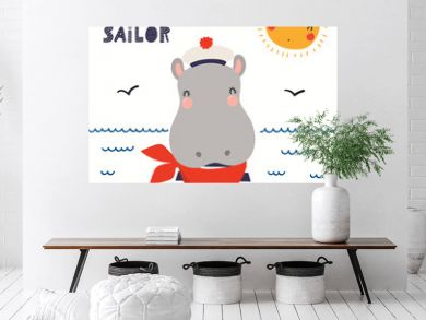 Hand drawn vector illustration of a cute hippo sailor, with sea waves, seagulls, quote Little sailor. Isolated objects on white background. Scandinavian style flat design. Concept for children print.