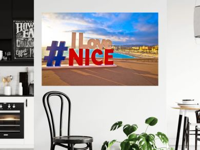 I love Nice tourist sign above Promenade des Anglais in city Of Nice