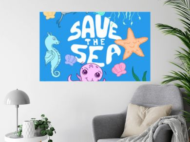 save the sea, set of cute sea creatures, kawaii cartoon drawn ocean baby animals, ecological editable vector illustration on light background